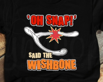 02b48fd8 ER Nurse, Pharmacy/Nursing Student, Respiratory Therapist Unisex T-Shirt,  Broken Bone, Oh Snap Said The Wishbone with Plus Sizes Available