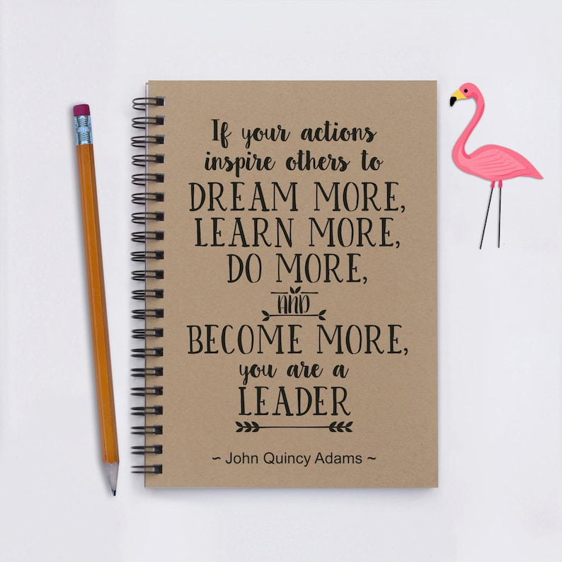 If Your Actions Inspire Others to Dream More     - 5