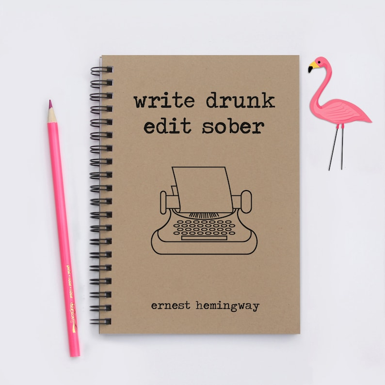 Write Drunk Edit Sober  5 x 7 Writing Journal image 0