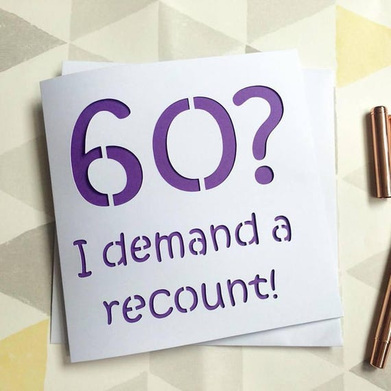 Image result for 60 I demand a recount