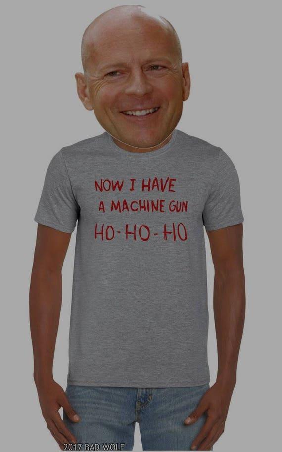 Die Hard: Ho Ho Ho, Now I Have a Machine Gun Tee Shirt. Yippee ki yay, motherfu**er