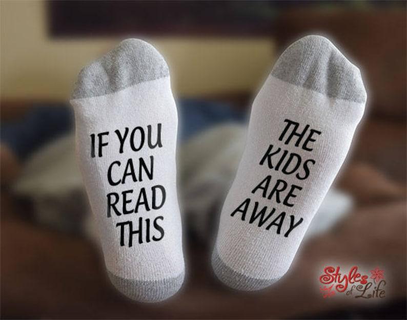 Relaxation Socks Gift For Him Funny Saying Socks Gift For Her The Kids Are Away Socks