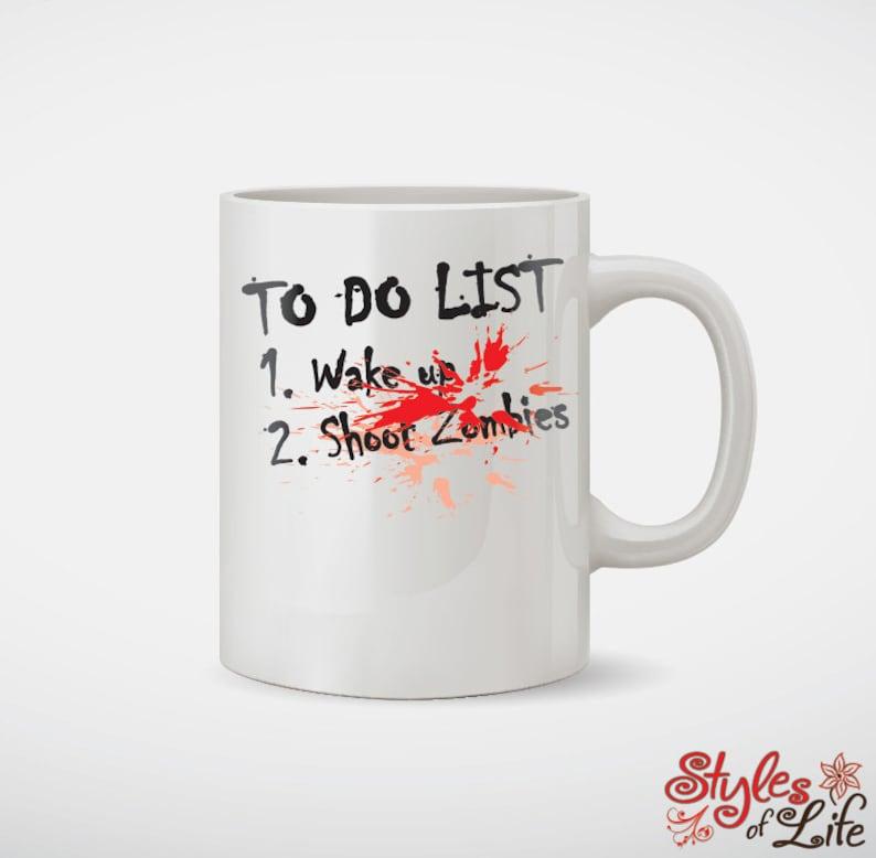 To Do List Wake Up Kill Zombies Coffee Mug image 0