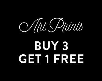 Art Prints - Buy 3 Get 1 FREE
