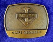 Handyman Club of America Lifetime Member Belt Buckle