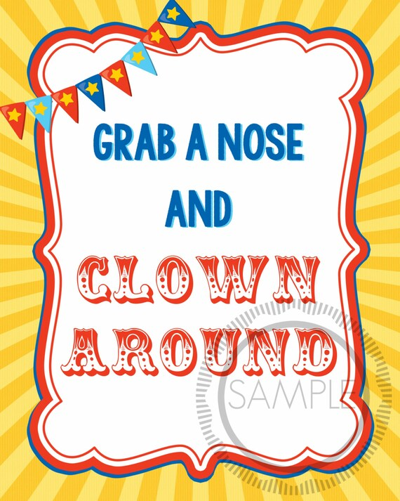 8x10 Grab A Nose And Clown Around Carnival Circus Printable Sign Instant Download
