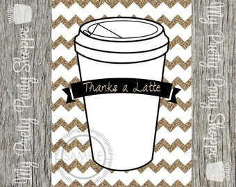 5x7 Thanks A Latte Printable Thank You Card / Note *INSTANT DOWNLOAD*