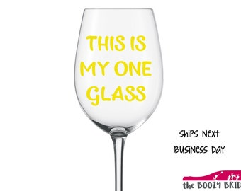 Funny This is my One Glass Oversized - 21oz Wine Glass Yellow Big, Large, Giant