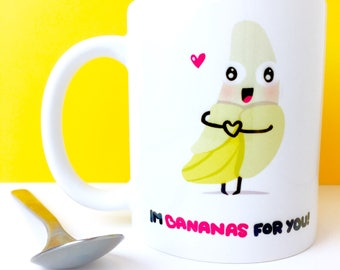 Im Bananas For You - Valentines Day/Funny Food Puns/Humour Gag Gift/Cartoon Illustration/Customisable Cup / Banana