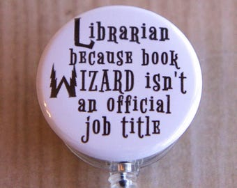 Librarian Badge Reel-ID Badge Holder-Book Wizard Badge Reel-Librarian Retractable Badge Holder-Letter Never Came-Harry Potter Inspired