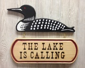 Loon - The Lake is Calling Rustic Wall Sign for Cabin or Home
