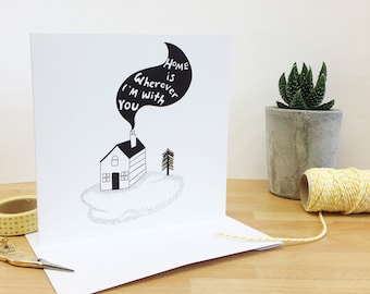 Home is Wherever I'm With You- love card