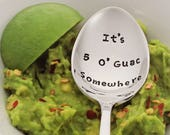Personalize with a Name It 39 s 5 O 39 Guac Somewhere Stamped Spoon Vegan Avocado Gift Foodie Gift Guacamole Pun Fiesta