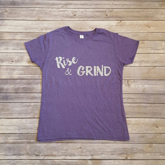 Rise & Grind Tee