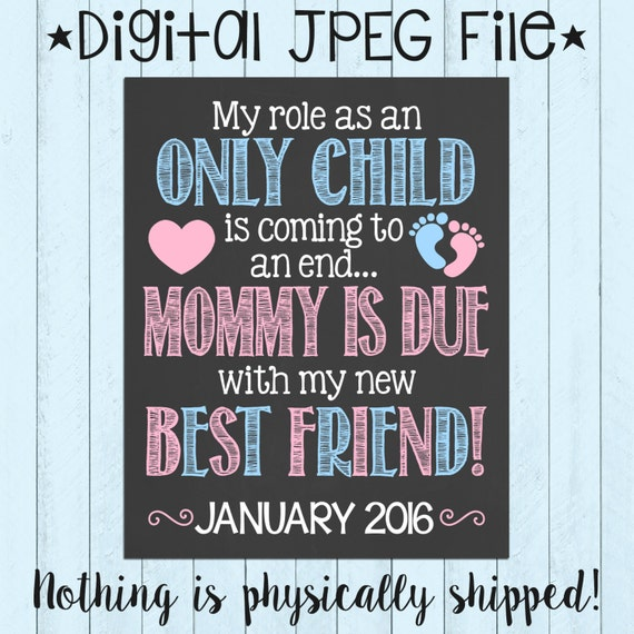 Big Sister Baby Announcement Big Brother Printable Pregnancy Sign Chalkboard Sign PRINTABLE Pregnancy Announcement Only Child Expiring
