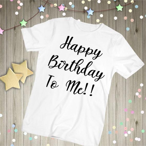 Happy Birthday To Me T Shirt Childrens Top Tshirt Kids Boys