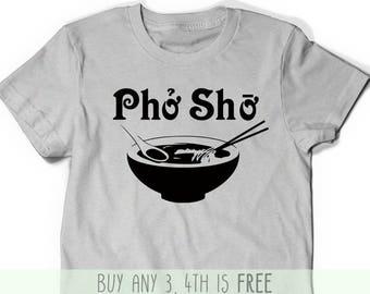 939062ba Pho Sho Shirt Funny T-Shirt Tank T Shirt Tee Mens Womens Ladies Xmas Gift  Present Foodie Soup Vietnamese Viet Asian Food Bowl Pun Punny Top