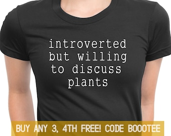 1c1435f14d1 Plant Shirt Plant Introvert Gift Women Men Kids Ladies Tshirt Tee T-shirt  Tank Top V-neck Adult Introverted But Willing to Discuss Plants