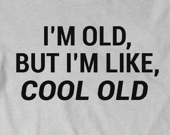 Funny Shirt Birthday Gift Idea T Men Womens Ladies Present Turning 30 Years Old Im But Like Cool Husband Dad
