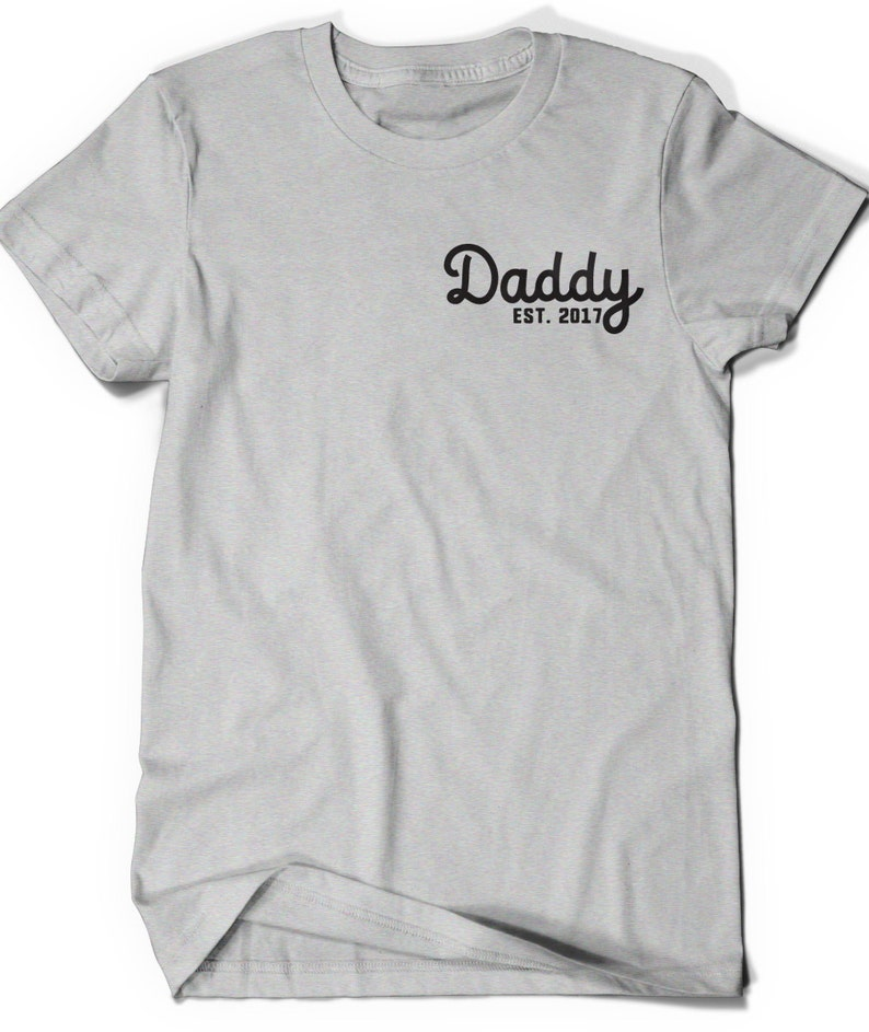 143a9438d Daddy Est 2017 T-Shirt Since Funny Shirt Tee Men Present Baby | Etsy