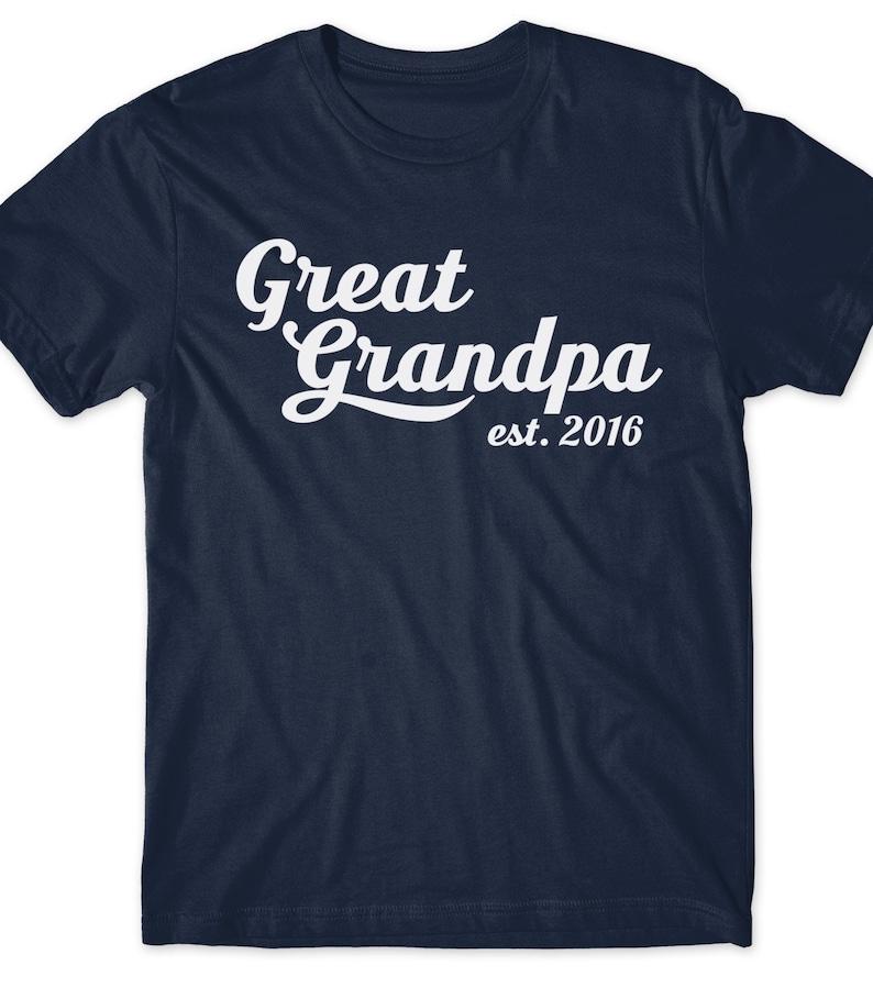 9684b6d47b46b Great Grandpa Est Since 2016 T-Shirt T Shirt Tee Mens Gift Present New  Grandfather Maternity Baby Pop-pop Papa Grandpop Pawpaw Granddad