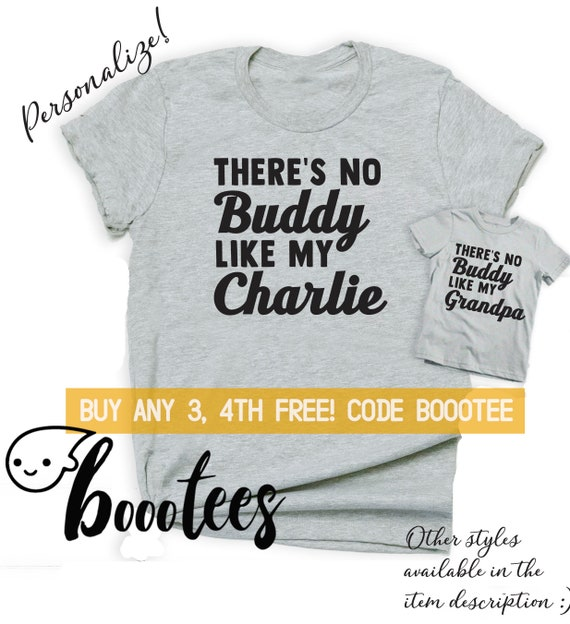40b8d96e00a5a Father's Day Gift for Grandpa Shirt Tee Tshirt Shirts Funny Men Kids  Toddler Baby Tee There's No Buddy Like My Grandpa and Me Matching