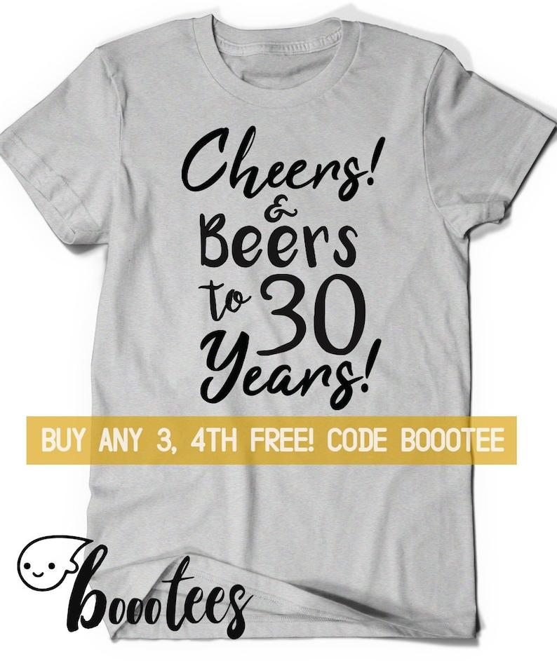 30th Birthday Shirt Women Men Funny Tshirt T Tee Bday