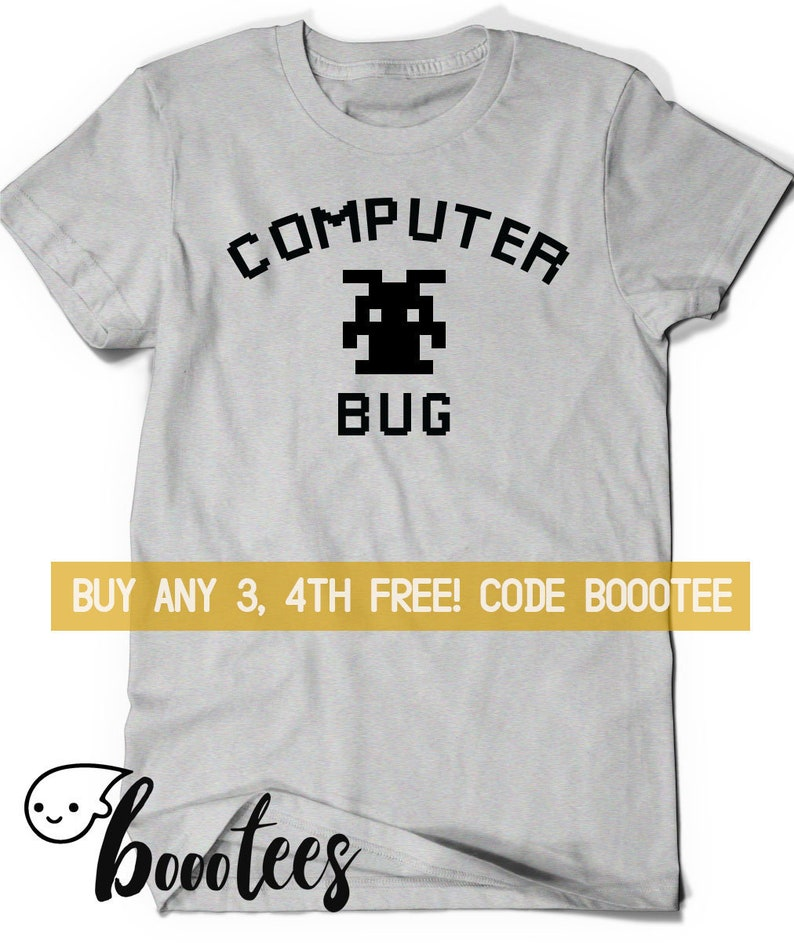 Computer Bug Shirt Funny Tee Code Programmer It T Shirt Tee Etsy