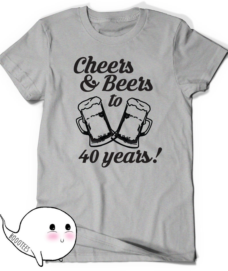 907958f3 Cheers and Beers 40th Birthday Shirt Funny Tshirt T-Shirt T   Etsy