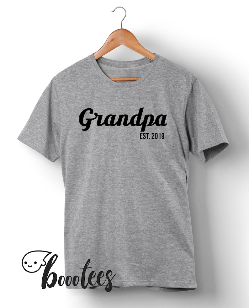 7a8af00c1acb7 Gift for Grandpa Pregnancy Announcement Since Est 2019 Any Year Fathers Day  Gift T-Shirt T Shirt New Grandfather Baby Shower Pop-pop Papa