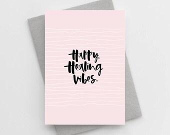 Happy Healing Vibes Card – Modern Get Well Card – Modern Sympathy Card – Positive Card – Motivational Card