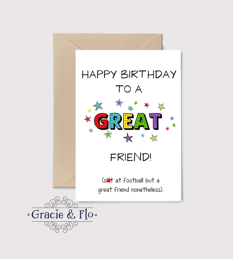 Funny Birthday Card Happy Birthday To A Great Friend Sht At Etsy