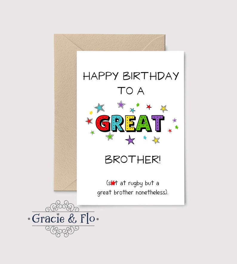 Funny Birthday Card Happy To A Great Brother Sht