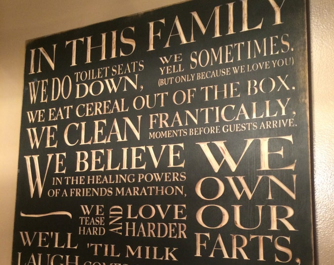 """Custom Carved Wooden Sign - """"In This Family We Do Toilet Seats Down ..."""""""