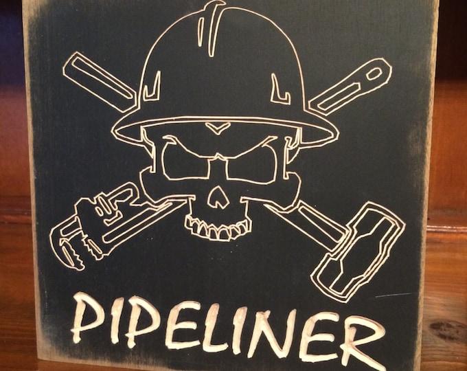 "Custom Carved Wooden Sign - ""Pipeliner"""