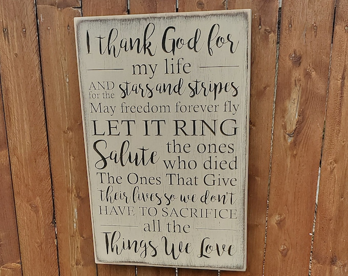 "Custom Carved Wooden Sign - ""I thank God for my life, for the stars and stripes"" - Zac Brown Band ""Chicken Fried"" lyrics"