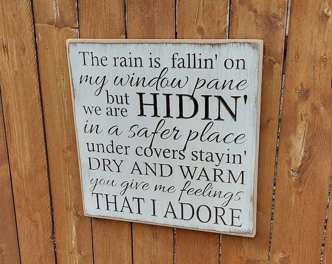 """Custom Carved Wooden Sign - """"The rain is fallin on my window pane but we are hidin in a safer place"""" - Colbie Caillat """"Bubbly"""" lyrics"""