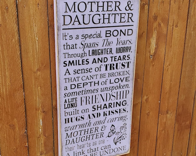 """Custom Carved Wooden Sign - """"Mother & Daughter - It's a special bond ..."""""""