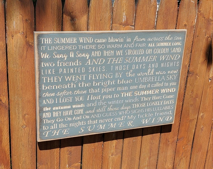 "Custom Carved Wooden Sign - ""The summer wind came blowin' in from across the sea ..."" - Frank Sinatra - ""SUMMER WIND"" song lyrics"