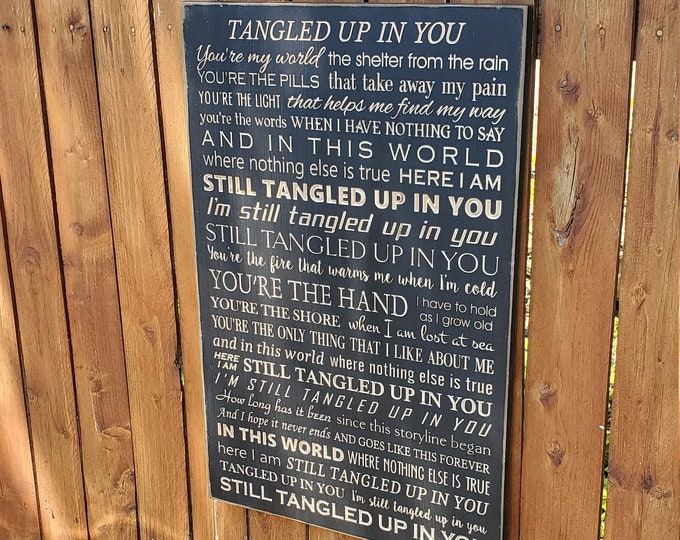 "Custom Carved Wooden Sign - ""You're my world, the shelter from the rain..."" - Staind - ""Tangled Up In You"" song lyrics"