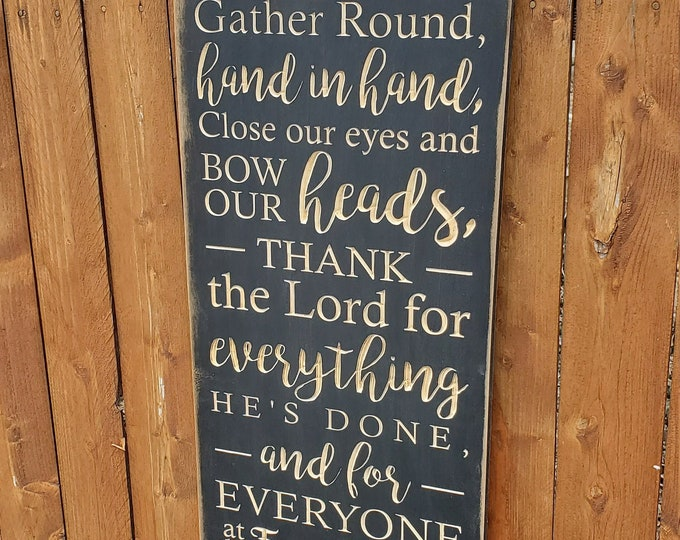 """Custom Carved Wooden Sign - """"Gather round hand in hand ... at the Family Table"""" - Zac Brown Band """"Family Table"""" song lyrics"""