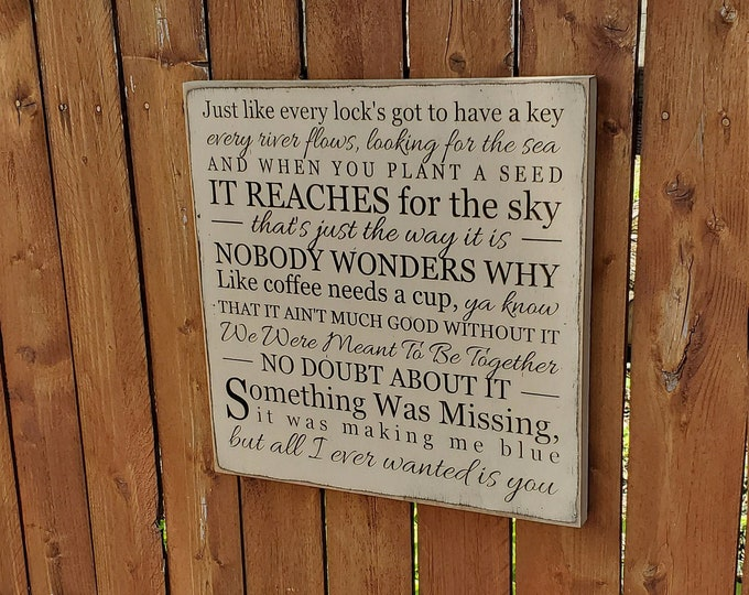 "Custom Carved Wooden Sign - ""Just like every lock's got to have a key ..."" - Neal McCoy - ""No Doubt About It"" - song lyrics"