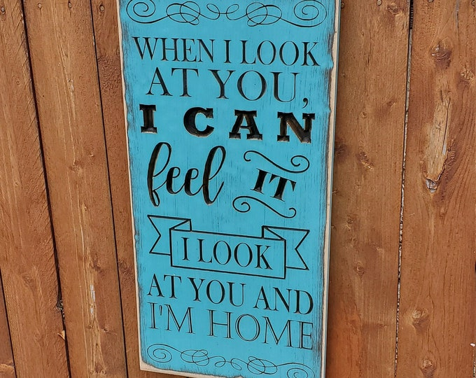 """Custom Carved Wooden Sign - """"When I Look At You I Can See It, I Look At You And I'm Home"""" ... Finding Nemo"""
