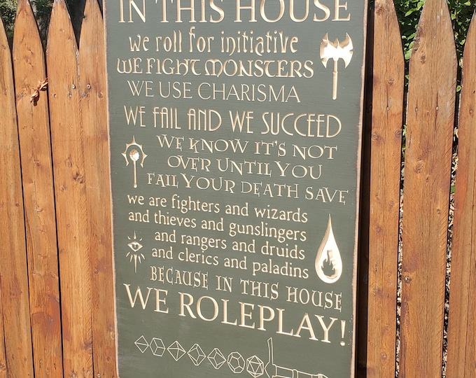 "Custom Carved Wooden Sign - ""In this House ... we do ROLEPLAY"""