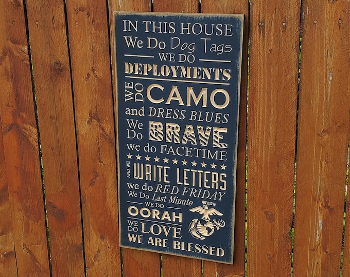 "Custom Carved Wooden Sign - ""In This House ... USMC""  - Dog tags, brave, deployments"""