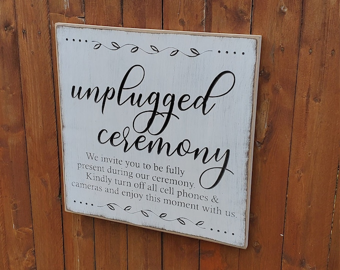"""Custom Carved Wooden Sign - """"Unplugged Ceremony"""""""