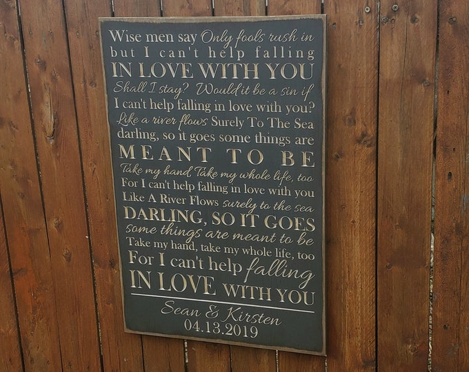 """Personalized Carved Wooden Sign - """"Wise men say, only fools rush in..."""" - Elvis Presley """"Can't Help Falling In Love"""" song lyrics"""