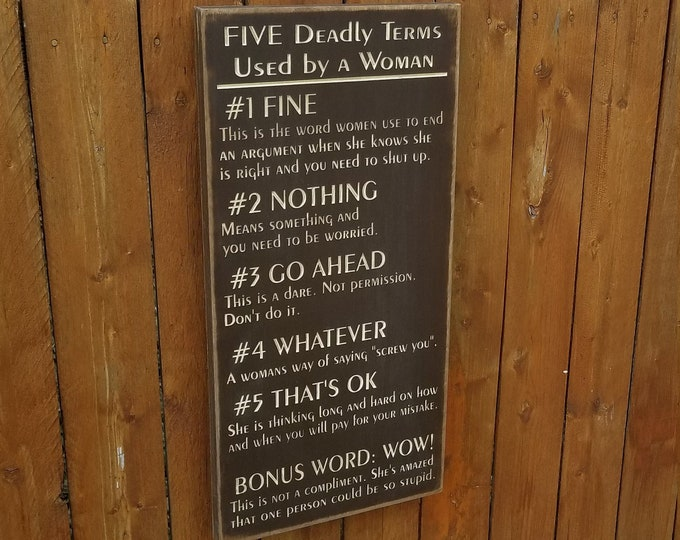 """Custom Carved Wooden Sign - """"Five Deadly Terms Used By A Woman"""""""