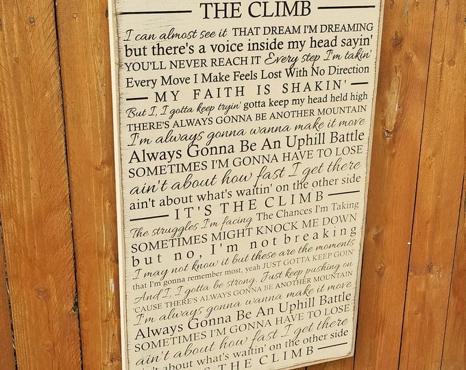 """Custom Carved Wooden Sign - """"I Can Almost See It, The Dream I'm Dreaming..."""" Miley Cyrus - THE CLIMB"""" song lyrics"""
