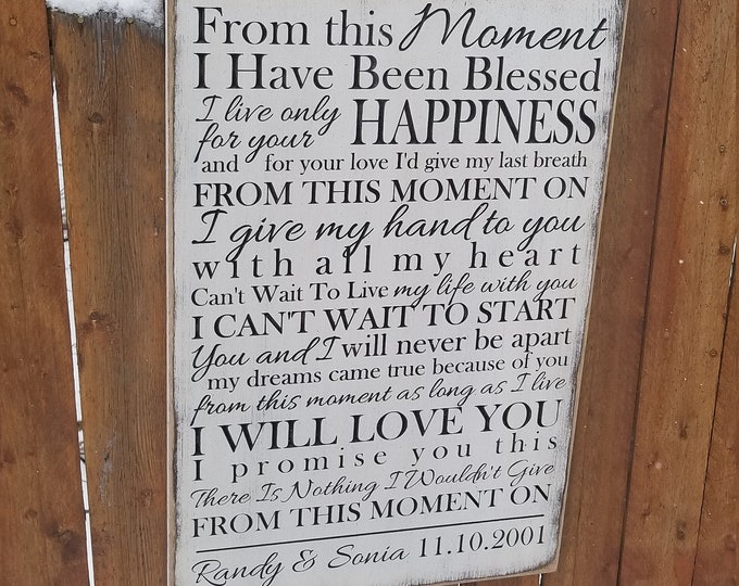 """Personalized Carved Wooden Sign - """"From This Moment I Have Been Blessed.."""" - Shania Twain """"FROM THIS MOMENT"""" song lyrics"""